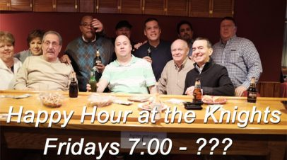Happy Hour at the Knights